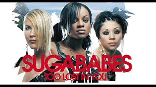 Sugababes - Too Lost In You (Remix)