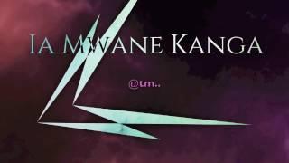 2017 IA MWANE KANGA by elijahL Ft Rafael & Fred - Kiribati@tm..