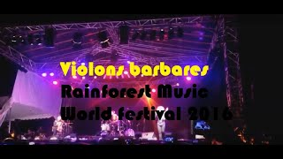Violons barbares  - Rainforest Music World festival 2016