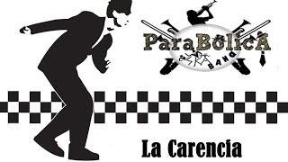 Parabólica ska - La carencia (Cover)