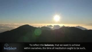 The Best time for Meditation | HFN4