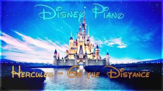 "Disney Piano - Hercules ""Go the Distance"" - Relaxing Piano"