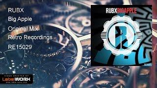 RUBX - Big Apple (Original Mix)