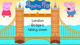London Bridge is falling down, peppa pig, cartoon, kids song, song for kids,old macdonald had a farm