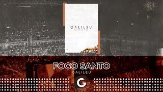 Fogo Santo (Feat: DJ PV) - Fernandinho [DVD Galileu Ao Vivo]