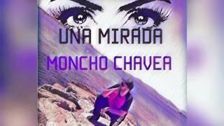Moncho Chavea   Una mirada   Balada Flamenco   Bachata