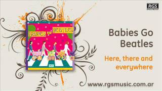 Babies Go Beatles - Here, there and everywhere