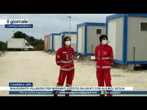 (VIDEO) Siracusa. A Cassibile inaugurato il villaggio per i migranti, gestito da un'ATI con ALS-MCL Sicilia