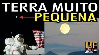 Terra Plana: Porque a terra vista da lua ficou bem menor nas fotos da NASA?