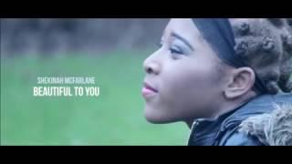 Shekinah Mcfarlane - Beautiful to You