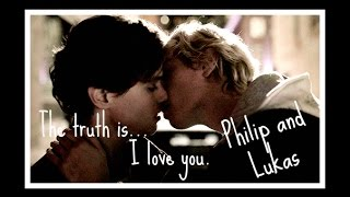 » Philip & Lukas « The truth is, I love you.