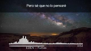 EDEN - fumes (ft. Gnash) | Sub. Español
