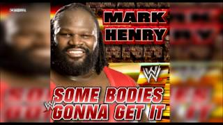 """WWE: """"Some Bodies Gonna Get It"""" (Mark Henry) Theme Song + AE (Arena Effect)"""
