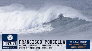 Francisco Porcella at Nazaré - 2017 TAG Heuer XXL Biggest Wave Nominee - WSL Big Wave Awards