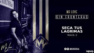 2.  Seca Tus lagrimas  Mr Love (Prod Andres The Producer   A220 Estudio)