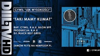 Cywil - Taki Mamy Klimat feat. R.A.U, Bilon, Dj Black Belt Greg (prod. R.A.U) (audio) [DIIL.TV]