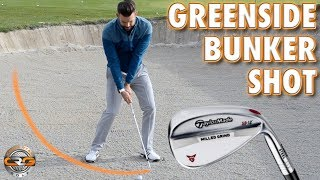 HOW TO PLAY A GREENSIDE BUNKER SHOT
