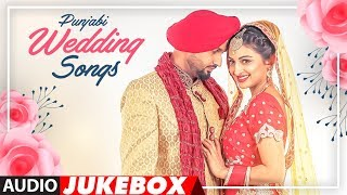 Punjabi Wedding Songs | Audio Jukebox | Latest Punjabi Songs 2018 | T-Series Apna Punjab width=