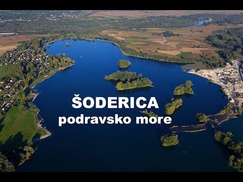 Jezero Šoderica – podravsko more