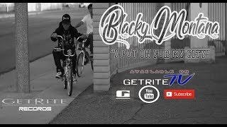 Blacky Montana - I Put On For My City (Official Music Video) Directed By Bullet On The Beat