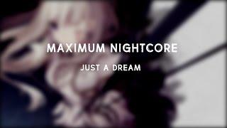 Nightcore - Just A Dream (Female Version)