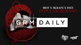 Mist x Skrapz x Fatz - Popular Demand [Official Audio]   GRM Daily