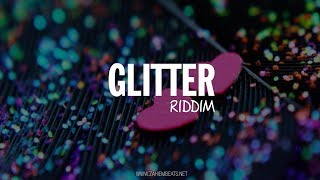 *SOLD* Dancehall Riddim Instrumental Beat - Glitter Riddim [Prod.By Zahiem] 2018