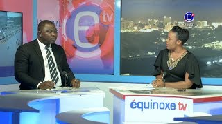 THE 6PM NEWS(Guest: AKO John AKO) MONDAY AUGUST 20th 2018 EQUINOXE TV width=