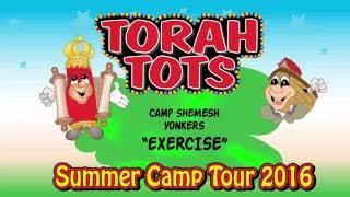TORAH TOTS AT CAMP SHEMESH - EXERCISE
