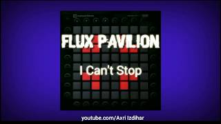 Flux Pavilion - I Can't Stop //Unipad Cover + Project File
