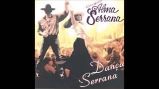 Alma Serrana - Nossa Vaneira (1º versão e letra original)
