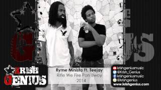 Ryme Minista Ft. Teejay - Rifle We Fire Pon Bwoy - December 2014