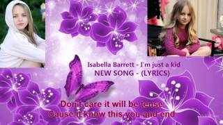 Isabella Barrett - I'm just a kid (Children's Day New Song 2014)