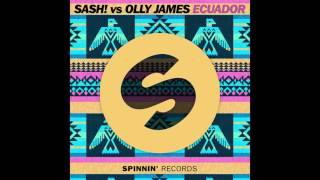 SASH! vs Olly James - Ecuador (Official Music Video) [Bass Boosted]