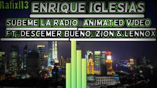 Enrique Iglesias - SUBEME LA RADIO (Animated Video) ft. Descemer Bueno, Zion & Lennox/Rafixl13 Opis