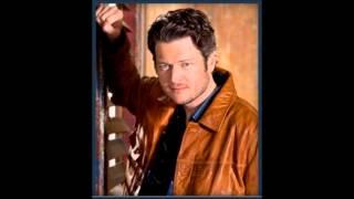 Blake Shelton- Sure Be Cool If You Did Lyrics
