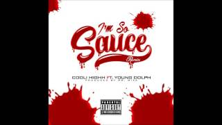 Cooli Highh I.S.S.Im So Sauce ft. Young Dolph-(Remix)