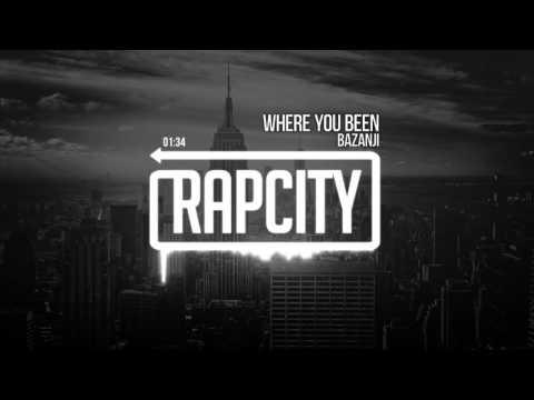 Bazanji - Where You Been