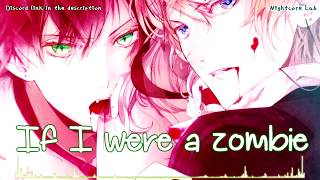 Nightcore - The Zombie Song (Male Version)