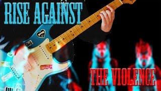 Rise Against - The Violence Guitar Cover