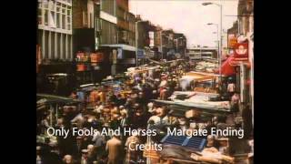 Only Fools And Horses - Margate Ending Credits Song