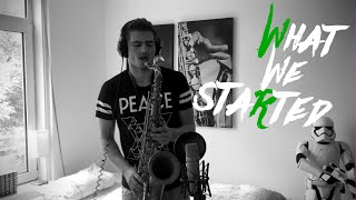 Don Diablo & Steve Aoki - What We Started (Saxophone Cover)