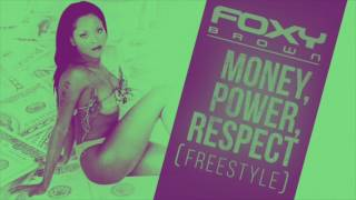 """Foxy Brown - """"Money, Power, Respect"""" Freestyle"""