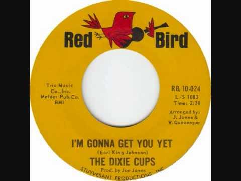 the-dixie-cups-im-gonna-get-you-yet-david-borucki