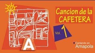 CANCION DE LA CAFETERA - con Letra