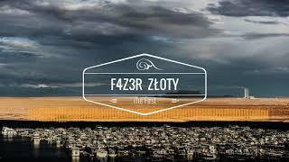 F4Z3R & ZŁ0TY - THE FIRST (Original Mix)