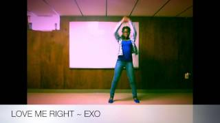 K Fanatic, Love Me Right ~ Exo_Dance Cover