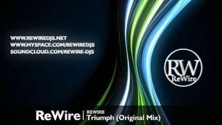 ReWire - Triumph (Original Mix)