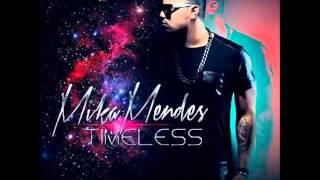 Mika Mendes - Meu Bem (Prod. Elji BeatzKilla)