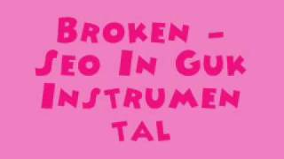Broken - Seo In Guk [MR] (Instrumental) + DL Link